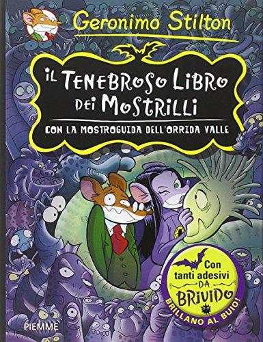 Il tenebroso libro dei Mostrilli. Con la mostroguida dell'Orrida Valle. Con adesivi