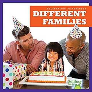 Different Families (Bullfrog Books: Celebrating Differences)