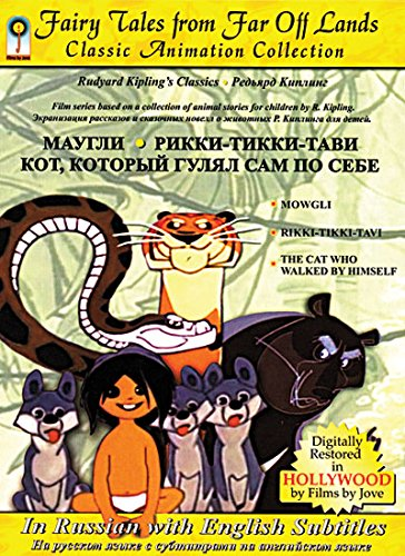Mowgli / Rikki-Tikki-Tavi / The Cat who walked by himself. Maugli / Rikki-Tikki-Tavi / Kot kotoryi gulyaet sam po sebe.