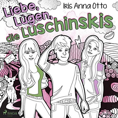 Liebe, Lügen, die Luschinskis cover art