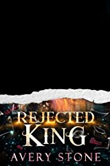 Rejected King: A Paranormal Shifter Romance (Shattered Destiny of Alexandra Wolf Book 3) (English Edition) Format Kindle