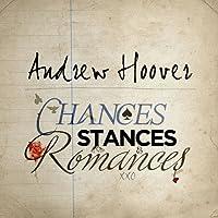 Chances Stances & Romances