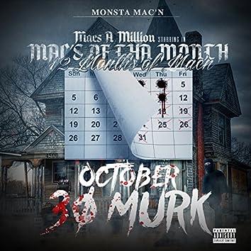 Mac's of tha Month October 30 Murk / 12 Months of Mac'n (Monsta Mac'n)