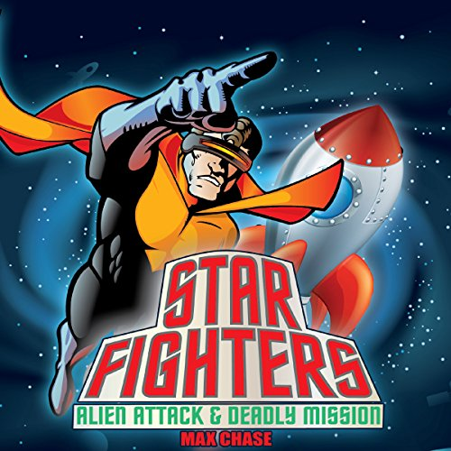Star Fighters: Alien Attack & Deadly Mission cover art