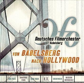 Von Babelsberg nach Hollywood