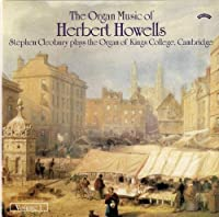 The Organ Music of Herbert Howells: Vol. 1