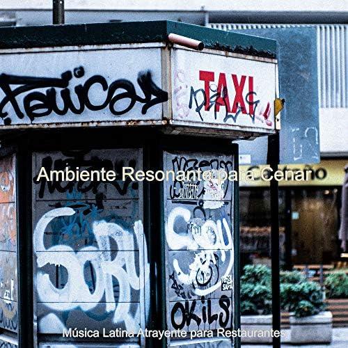 Música Latina Atrayente para Restaurantes