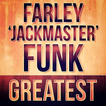 Greatest - Farley 'Jackmaster' Funk