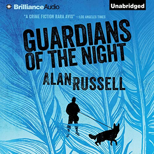 Guardians of the Night Audiobook By Alan Russell cover art