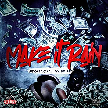 Make It Rain (feat. _OffTheRip)