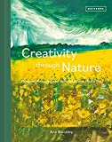 Creativity Through Nature: Foraged, Recycled and Natural Mixed-Media Art (English Edition)