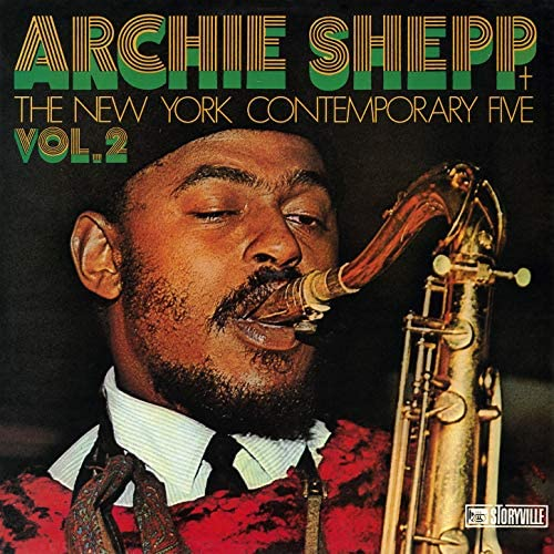Archie Shepp, The New York Contemporary Five & Don Cherry