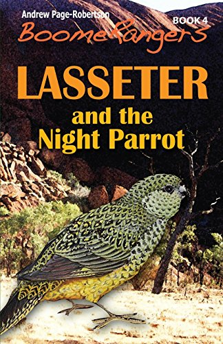 BoomeRangers Book 4: Lasseter and the Night Parrot