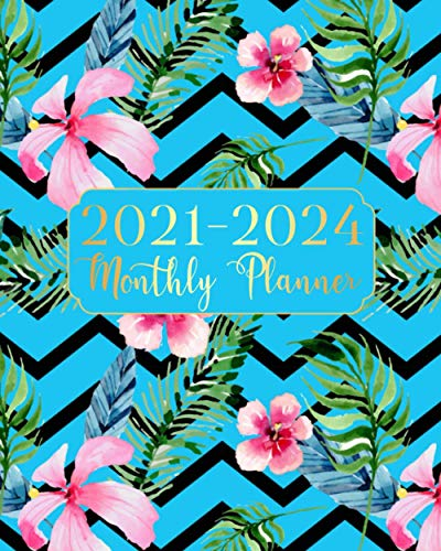 2021-2024 Monthly Planner: Blue Blooming Flowers Four Year Monthly Planner 48 Months Calendar Agenda Schedule Organizer And Appointment Notebook With Federal Holidays And Inspirational Quotes