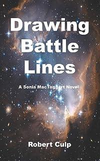 Drawing Battle Lines: A Sonia MacTaggert Novel