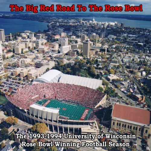 The Big Red Road to the Rose Bowl audiobook cover art