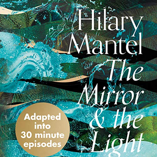 The Mirror and the Light audiobook cover art