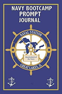 Navy Bootcamp Prompt Journal: Prompt Book Navy Recruit Training