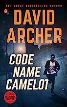 Code Name Camelot (Noah Wolf Book 1)