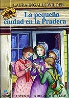 La Pequena Ciudad En La Pradera / Little Town on the Prairie (Little House-The Laura Years)