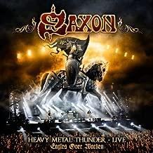 Heavy Metal Thunder - Live - Eagles Over Wacken (Wacken Show) By Saxon (2012-04-23)