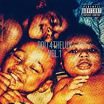Do It 4 the Luv ,Vol.1 (Deluxe Version)