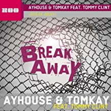 Break Away (Tom Mountain @ Melodyparc Mix)