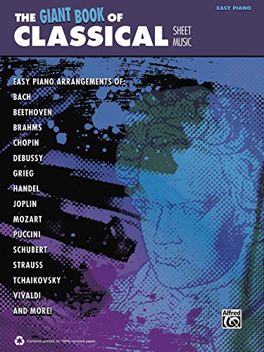 The Giant Book of Classical Sheet Music: Easy Piano Collection (The Giant Book of Sheet Music)