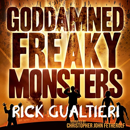 Goddamned Freaky Monsters audiobook cover art