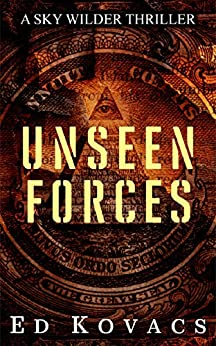 UNSEEN FORCES: SKY WILDER (BOOK ONE) by [Ed Kovacs]