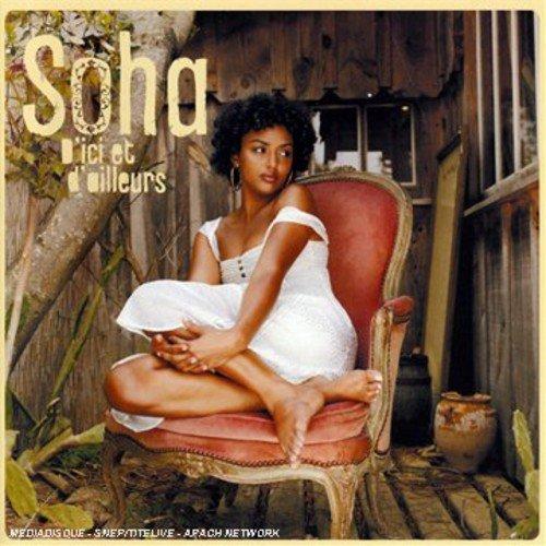 D'Ici Ou D'Ailleurs Import edition by Soha (2008) Audio CD