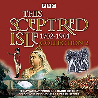 This Sceptred Isle Collection 2: 1702-1901 cover art
