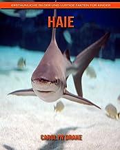 Haie: Erstaunliche Bilder und lustige Fakten für Kinder (German Edition)