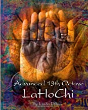 Advanced 13th Octave LaHoChi
