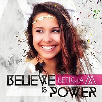 Believe Is Power