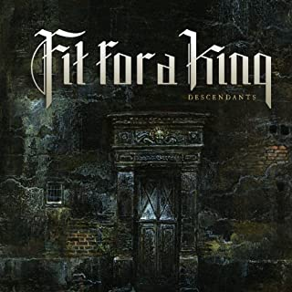 Descendants - Redux by Fit For A King (2014-07-29)