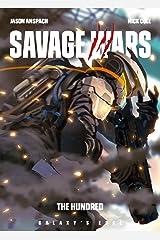 The Hundred (Galaxy's Edge: Savage Wars Book 3) Kindle Edition