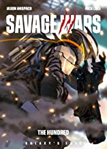 The Hundred (Galaxy's Edge: Savage Wars Book 3)