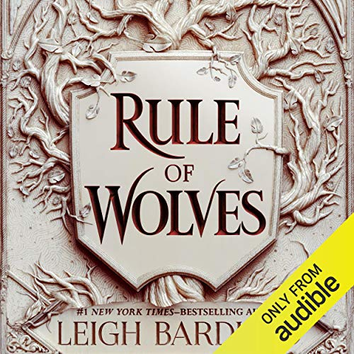Rule of Wolves Audiobook By Leigh Bardugo cover art
