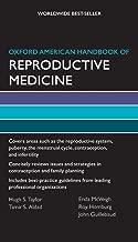 Oxford American Handbook of Reproductive Medicine