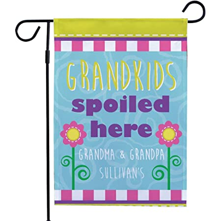 Amazon Com Giftsforyounow Personalized Grandparents Double Sided Garden Flag Spoiled Here 12 1 2 W X 18 H Polyester Garden Outdoor