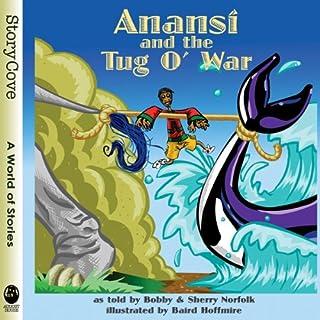 Anansi and the Tug o' War audiobook cover art
