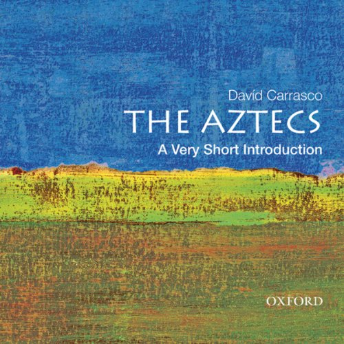 The Aztecs: A Very Short Introduction  audiobook cover art