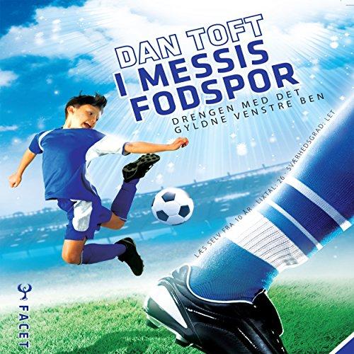 I Messis fodspor - Drengen med det gyldne venstre ben audiobook cover art