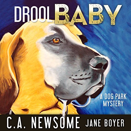 Drool Baby: A Dog Park Mystery cover art