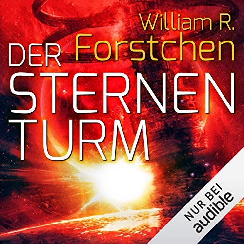 Der Sternenturm                   By:                                                                                                                                 William R. Forstchen                               Narrated by:                                                                                                                                 Peter Lontzek                      Length: 18 hrs and 40 mins     Not rated yet     Overall 0.0