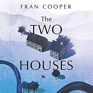 The Two Houses                   By:                                                                                                                                 Fran Cooper                               Narrated by:                                                                                                                                 Lucy Paterson                      Length: 9 hrs and 11 mins     1 rating     Overall 4.0