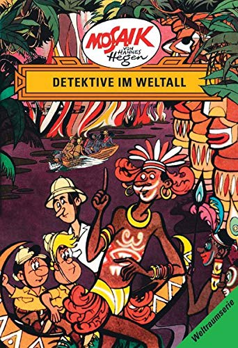 Die Digedags. Weltraum- Serie 05. Detektive im Weltall.
