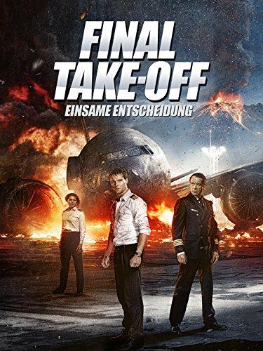 Final Take-Off: Einsame Entscheidung [dt./OV]