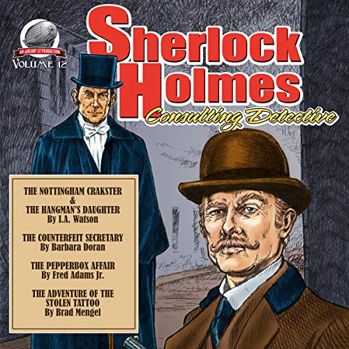Sherlock Holmes: Consulting Detective, Volume 12                   By:                                                                                                                                 I.A. Watson,                                                                                        Barbara Doran,                                                                                        Fred Adams Jr.,                   and others                          Narrated by:                                                                                                                                 George Kuch                      Length: 7 hrs and 45 mins     3 ratings     Overall 4.3